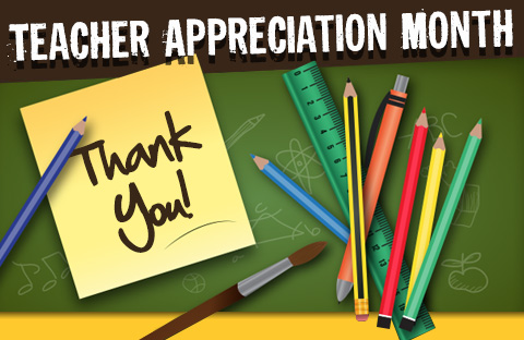 Teacher Appreciation Month